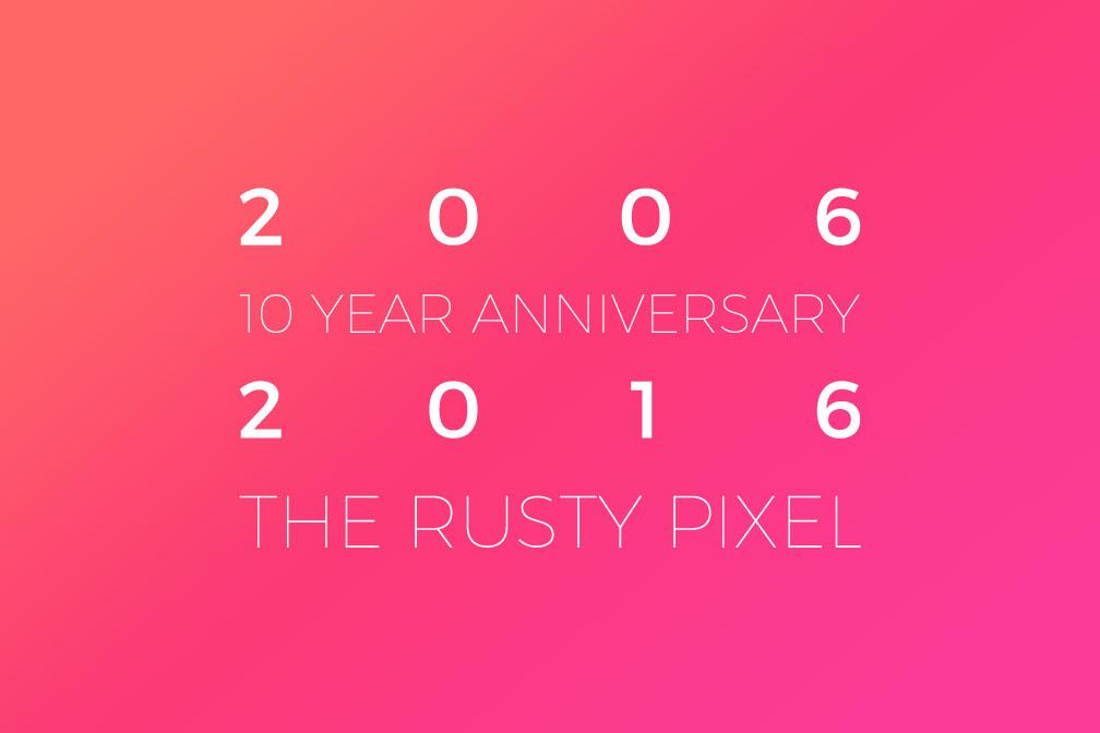 10 year anniversary 2006-2016